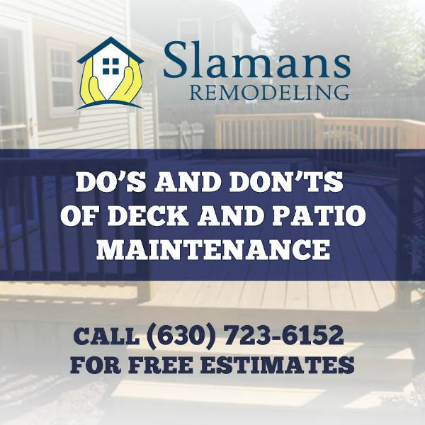 Patio Deck Maintenance Dos and Dont's